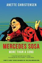Mercedes Sosa - More than a Song: A tribute to La Negra, the voice of Latin America (1935-2009 )