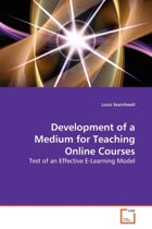 Development of a Medium for Teaching Online Courses