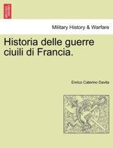 Historia Delle Guerre Ciuili Di Francia. Vol. IV