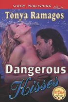 Dangerous Kisses (Siren Publishing Classic)