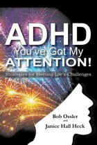 ADHD: You've Got My Attention