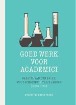 Beroepseer - Goed werk voor academici