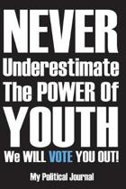 Never Underestimate the Power of Youth