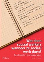 Wat doen sociaal werkers wanneer ze sociaal werk doen?