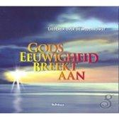 Liederen over de wederkomst, Gods eeuwigheid breekt aan