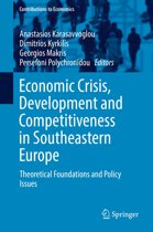 Economic Crisis, Development and Competitiveness in Southeastern Europe