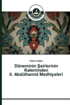 Doneminin Airlerinin Kaleminden II. Abdulhamid Medhiyeleri