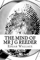 The Mind of MR J G Reeder