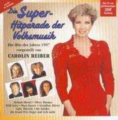 2-CD VARIOUS - DIE SUPERHITPARADE DER VOLKSMUSIK 1997 (VORGESTELLT VON CAROLIN REIBER)