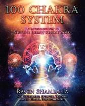 100 Chakra System: Introduction to Negative Energy Release Work