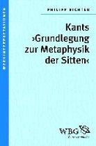 Kants <gt></gt>Grundlegung zur Metaphysik der Sitten<lt></lt>