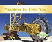 Machines to Thrill You!
