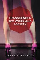 Transgender Sex Work and Society