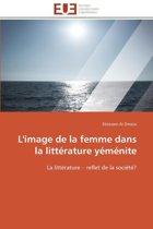 L'Image de la Femme Dans La Litt�rature Y�m�nite