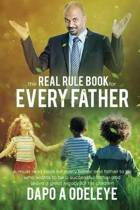 The Real Rule Book for Every Father
