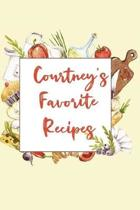 Courtney's Favorite Recipes