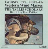 Taverner, Tye, Sheppard: Western Wind Masses / Philips, Tallis Scholars