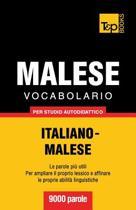 Vocabolario Italiano-Malese Per Studio Autodidattico - 9000 Parole