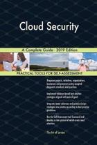 Cloud Security a Complete Guide - 2019 Edition
