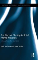 The Story of Nursing in British Mental Hospitals
