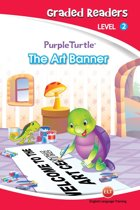 The Art Banner (Purple Turtle, English Graded Readers, Level 2)