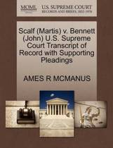Scalf (Martis) V. Bennett (John) U.S. Supreme Court Transcript of Record with Supporting Pleadings