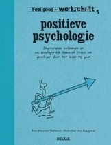 Feel Good Werkschrift - Positieve psychologie