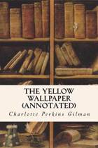 The Yellow Wallpaper (Annotated)