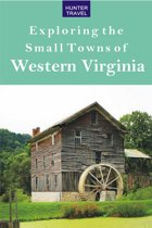Exploring the Small Towns of Western Virginia