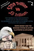 Paper Money and the Banking System in Action Illustrated & Explained