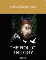 The Rollo Trilogy: Book 1