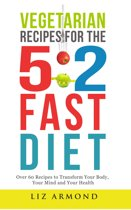 Vegetarian Recipes for the 5:2 Fast Diet