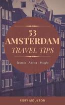 53 Amsterdam Travel Tips