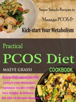 Practical PCOS Diet Cookbook