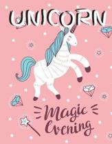 Unicorn Magic Evening: (Adults Coloring Book) - Featuring Various Unicorn Designs Filled with Stress Relieving Patterns - Lovely Coloring Boo