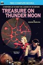 Treasure on Thunder Moon & Trail of the Astrogar