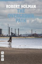 The Overgrown Path (NHB Modern Plays)