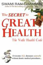 The Secret to Great Health