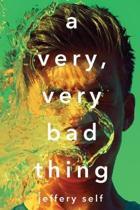 Very, Very Bad Thing