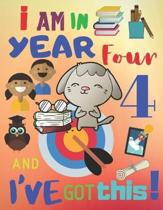 I Am in Year Four and I've Got This!: The 2019-2020 School Year Weekly Activity Planner for Kids in Year 4