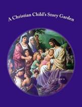 A Christian Child's Story Garden