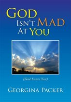 God Isn't Mad at You