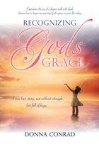 Recognizing Gods Grace