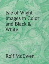 Isle of Wight Images in Color and Black & White