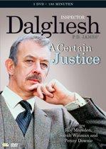 Inspector Dalgliesh - A Certain Jus