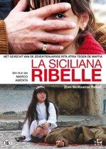 Siciliana Ribelle, La