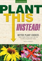 Download ebook Plant This Instead! the cheapest
