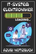 IT-Systemelektroniker Loading... Azubi Notizbuch: 120 Seiten Liniert im Format A5 (6x9 Zoll) mit Soft Cover Gl�nzend.