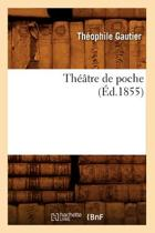 Th tre de Poche ( d.1855)