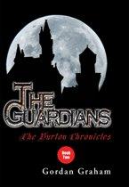 The Burton Chronicles: The Guardians